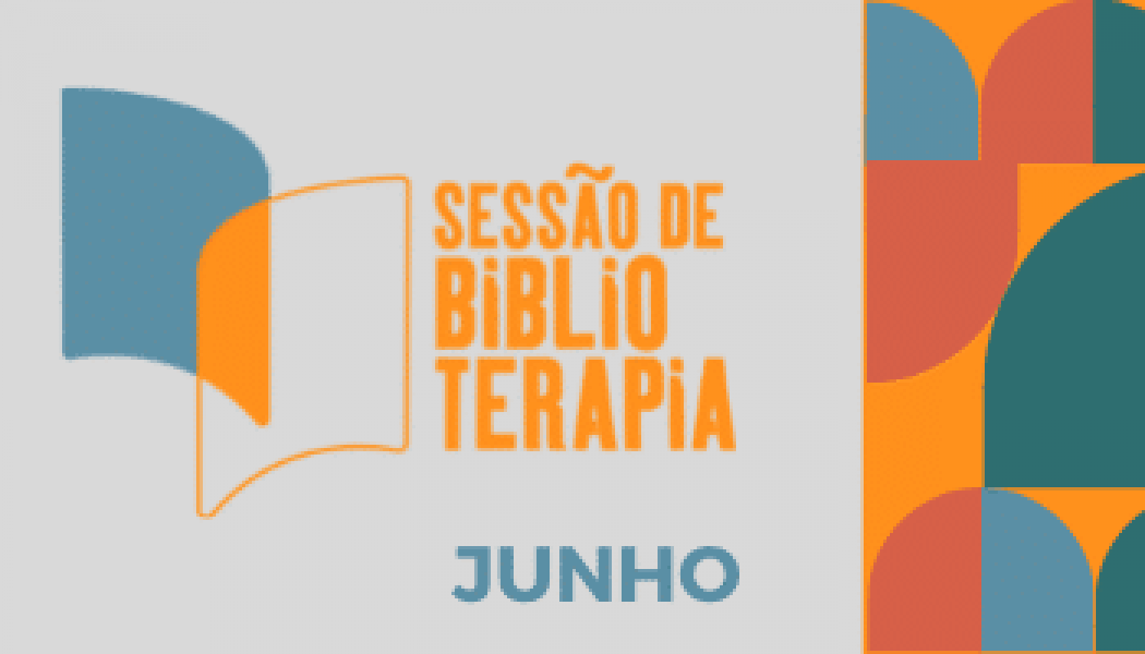 Terapia pelos livros: Sessão de Biblioterapia lança programação de junho; confira