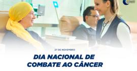 Dia Nacional de Combate ao Câncer – 27 de Novembro
