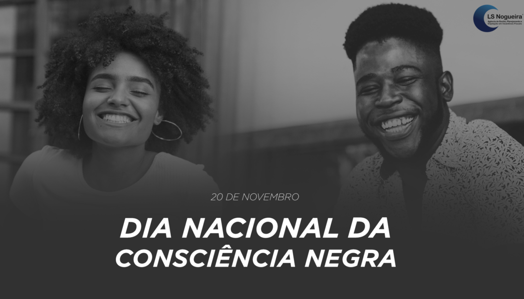 Dia da Consciência Negra – 20 de Novembro